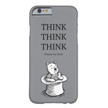 Pooh   Think Think Think Quote Barely There iPhone 6 Case