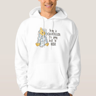 Pooh | Today is Cancelled Quote Hoodie