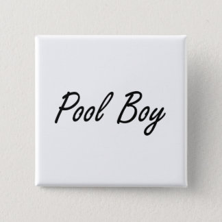 Pool Boy Artistic Job Design Pinback Button
