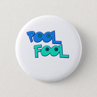 Pool Fool Pinback Button