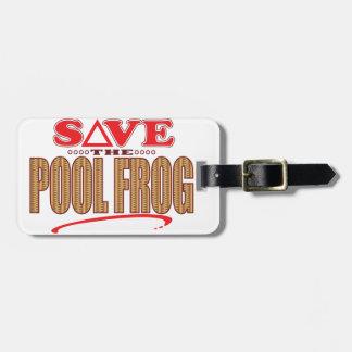 Pool Frog Save Bag Tag