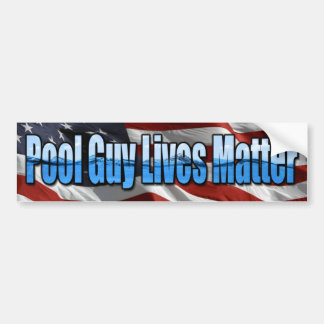 Pool Guy Lives Matter Bumper Sticker