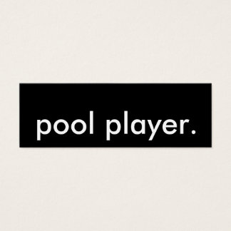 pool player. mini business card