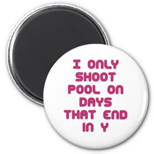 PoolChick Days 2 Inch Round Magnet
