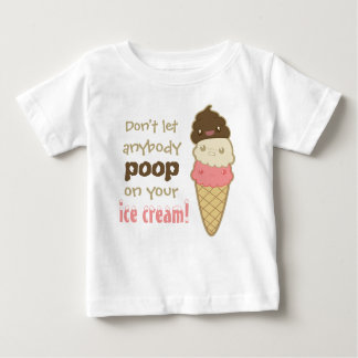 Poop on ice cream with text baby T-Shirt