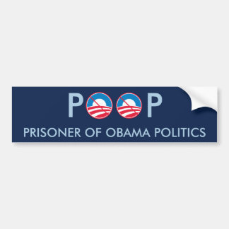 POOP Prisoner of Obama Politics Bumper Sticker