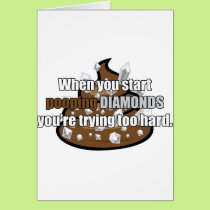 Pooping Diamonds Card