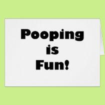 Pooping is Fun! Card