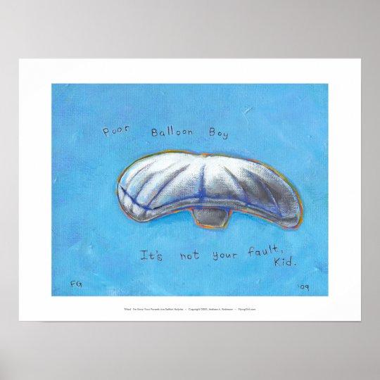 Poor Balloon Boy - Heene family hoax ART Poster