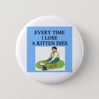 poor loser gifts pinback button