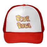 Poor Paul Baseball Cap Hats