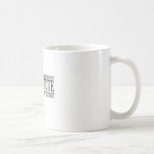 Poor Planning On Your Part Coffee Mugs