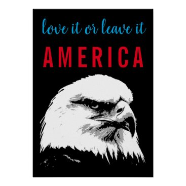 Pop Art Bald Eagle Love Leave America Slogan Say Poster