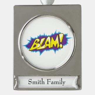 Pop Art Comic Blam! Silver Plated Banner Ornament