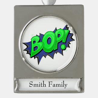 Pop Art Comic Bop! Silver Plated Banner Ornament
