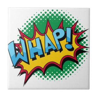 Pop Art Comic Style Whap! Ceramic Tile