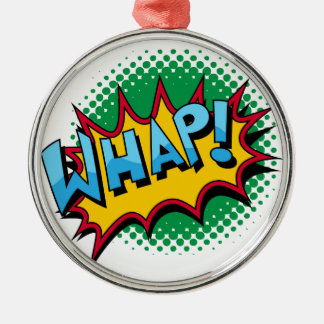 Pop Art Comic Style Whap! Round Metal Christmas Ornament