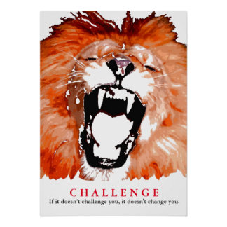 Pop Art Lion Motivational Challenge Quote Poster