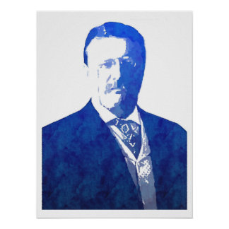 Pop Art Portrait Teddy Roosevelt Blue Poster