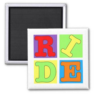 Pop Art RIDE design in bright colors 2 Inch Square Magnet