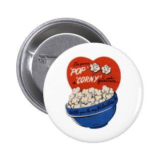 "Pop ""Corny"" Valentine Pinback Button"
