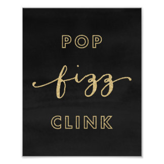 Pop Fizz Clink Black and Gold Art Print Photo Print