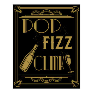 Pop Fizz Clink Party Poster Art deco