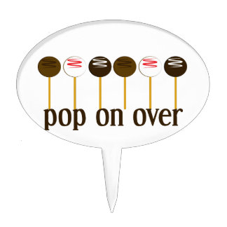 Pop On Over Cake Toppers