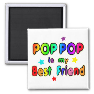 Pop Pop Best Friend Magnet