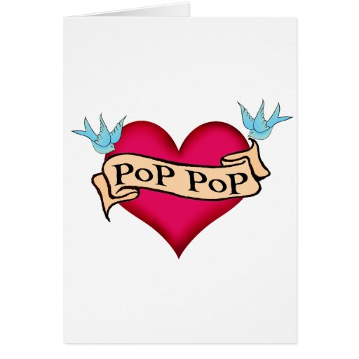 Pop Pop - Custom Heart Tattoo T-shirts & Gifts Greeting Cards