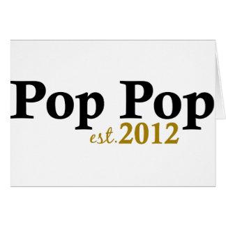 Pop Pop est 2012 Card