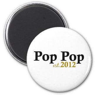 Pop Pop est 2012 Magnet