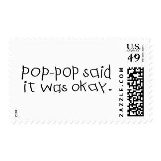 Pop Pop Said it was Okay Postage Stamps