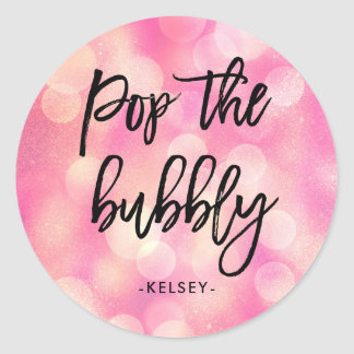 Pop the Bubbly | Pink Bokeh Look Bridal Shower Classic Round Sticker