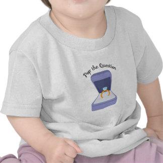 Pop The Question Tshirt