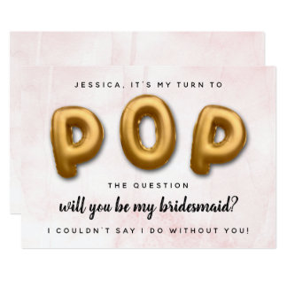 Pop The Question | Will You Be My Bridesmaid? Invitation