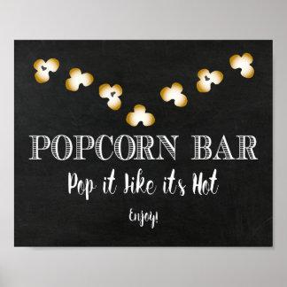 Popcorn Bar Sign - Pop it Like it's Hot Poster