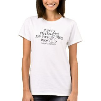 Popcorn, Paperbacks and Pookiemumus Book Club T-Shirt