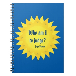 Pope Francis Quotation, Who Am I To Judge Notebook