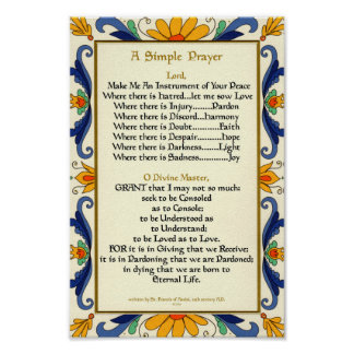 Pope Francis Simple Prayer for Peace by St Francis Poster
