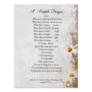 POPE FRANCIS=ST. FRANCIS SIMPLE PRAYER=Daisies Poster