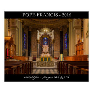 Pope Francis Visits Philadelphia 2015 Poster