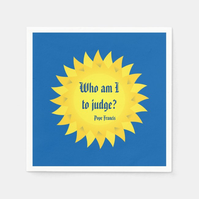 Pope Francis, Who Am I To Judge Paper Napkins