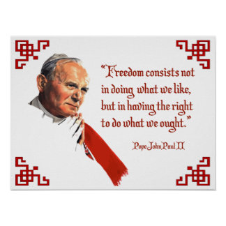 Pope John Paul II Freedom Poster
