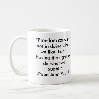 Pope John Paul II Freedom Quote Coffee Mug