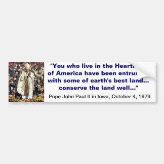 Pope John Paul II in Iowa Bumper Sticker