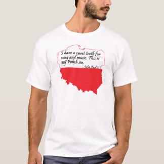 Pope John Paul II Quote T-Shirt