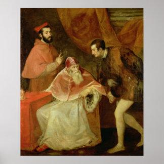 Pope Paul III  and his Nephews, 1545 Poster