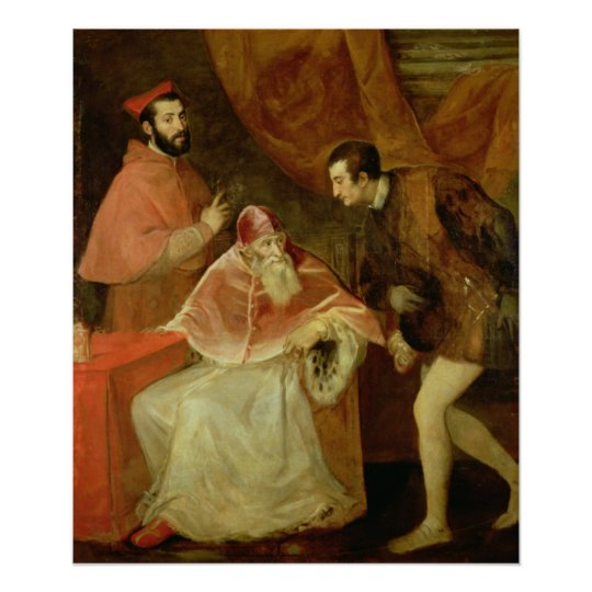 Pope Paul III  and his Nephews, 1545 Poster