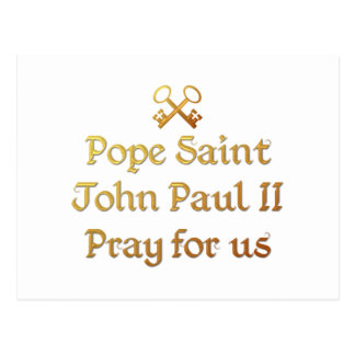 Pope Saint John Paul II Pray for us Postcard